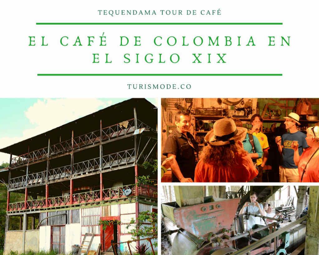 Tour de café: Café de Colombia en el siglo XIX