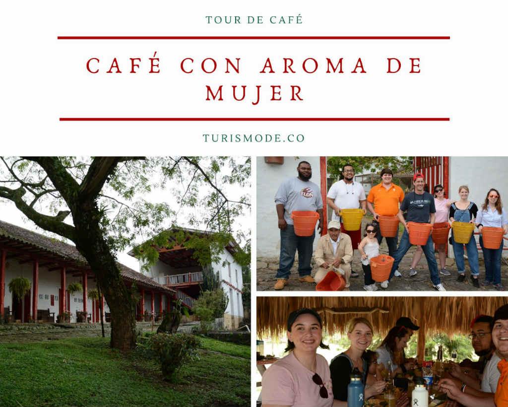 TOur de Café: Un Cafe con Aroma de Mujer