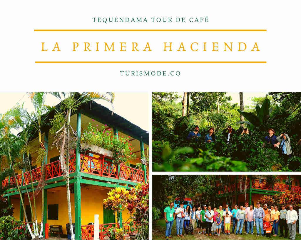 Tour de Café: La Primera Hacienda